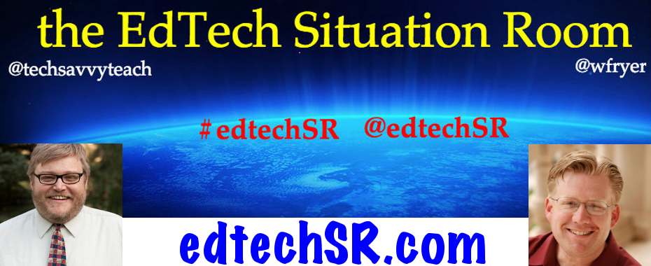The EdTech Situation Room Podcast
