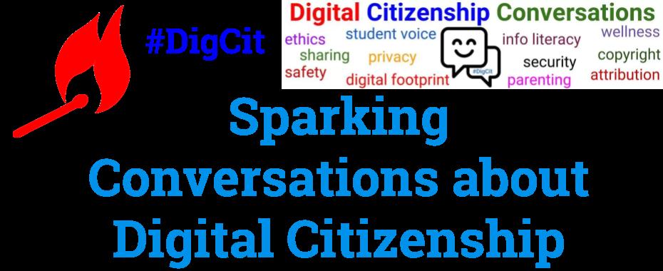 Sparking Conversations about Digital Citizenship